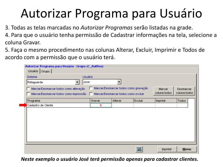 Autorizar Programa para Usuário