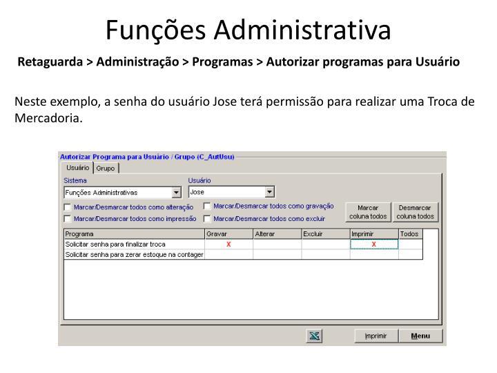 Funções Administrativa