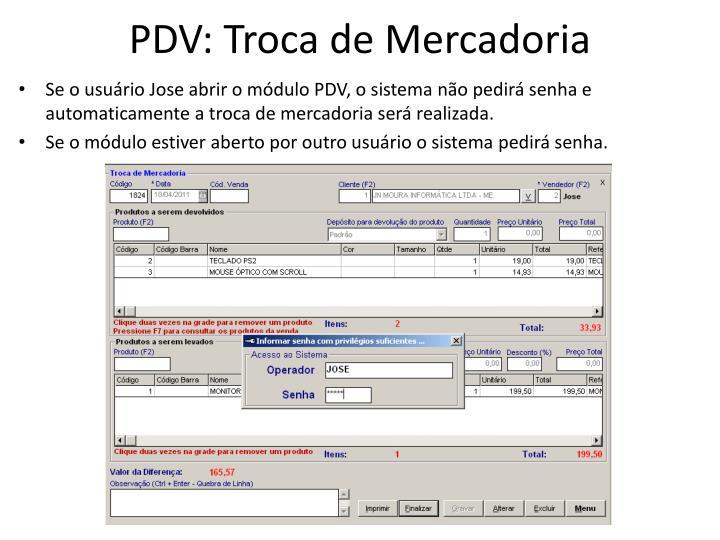 PDV: Troca de Mercadoria