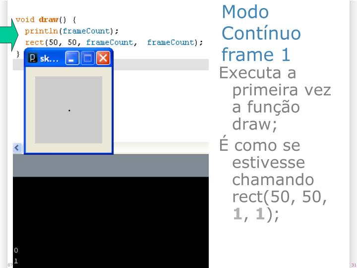 Modo Contínuo frame 1