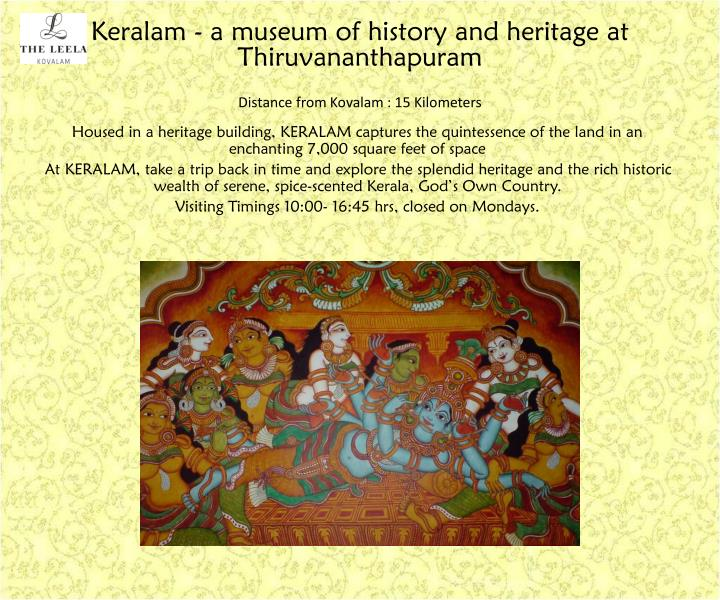 Keralam - a museum of history and heritage at