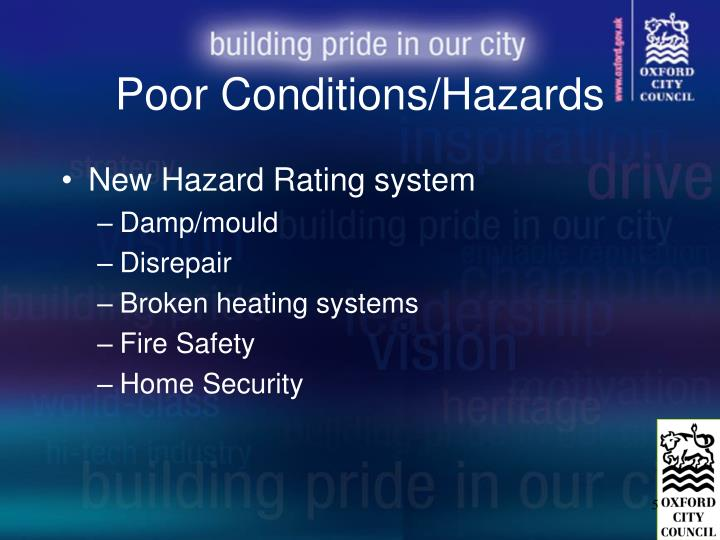 Poor Conditions/Hazards