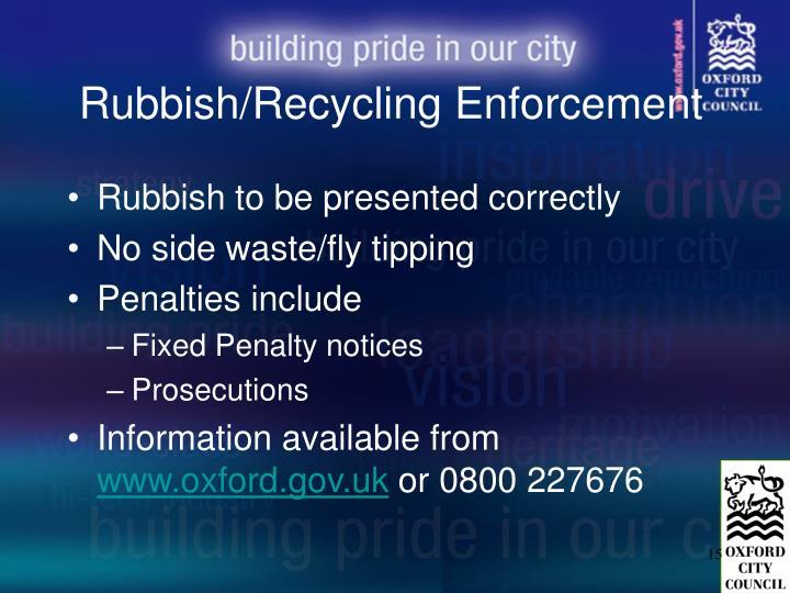 Rubbish/Recycling Enforcement