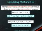 calculating med and ted