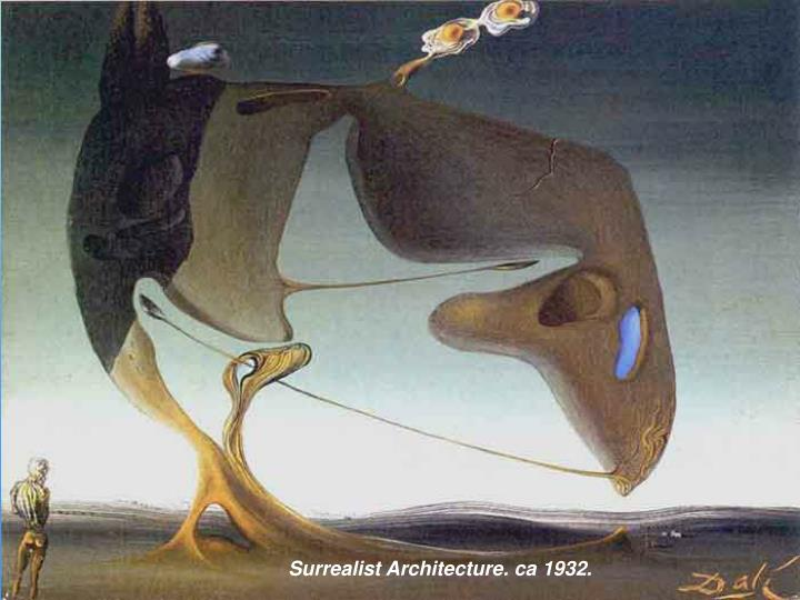 Surrealist Architecture. ca 1932.