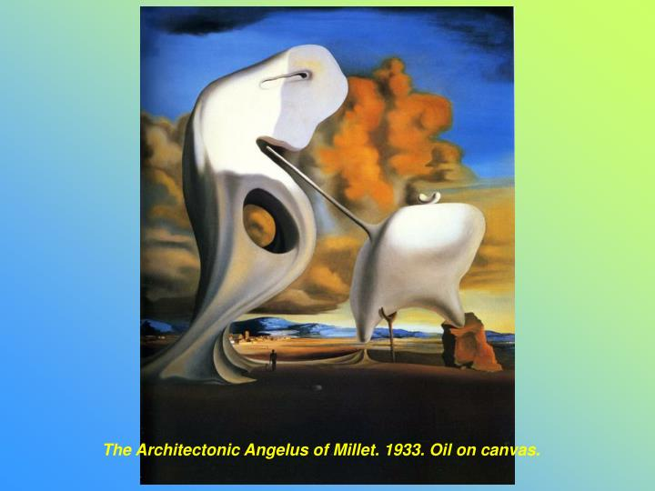 The Architectonic Angelus of Millet. 1933. Oil on canvas.