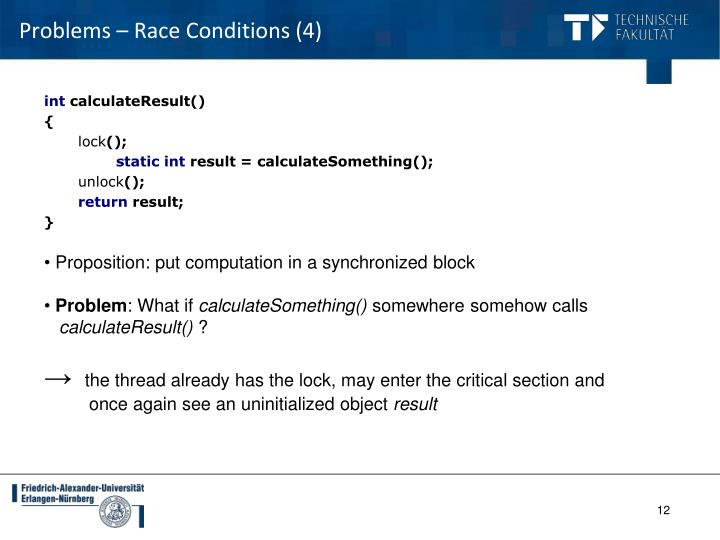 Problems – Race Conditions (4)