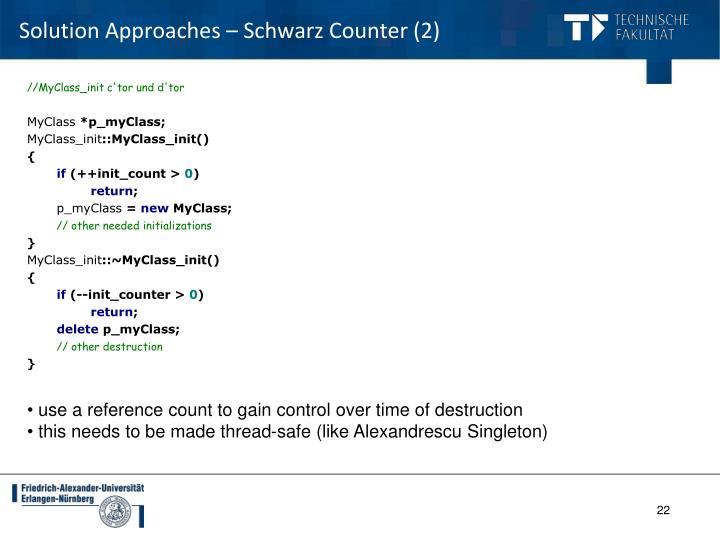 Solution Approaches – Schwarz Counter (2)
