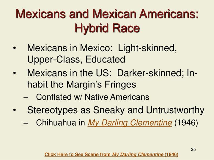 Mexicans and Mexican Americans: