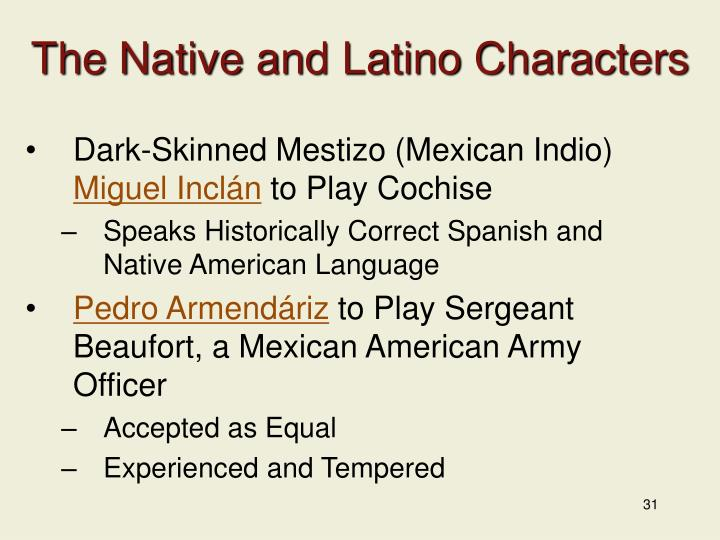 The Native and Latino Characters