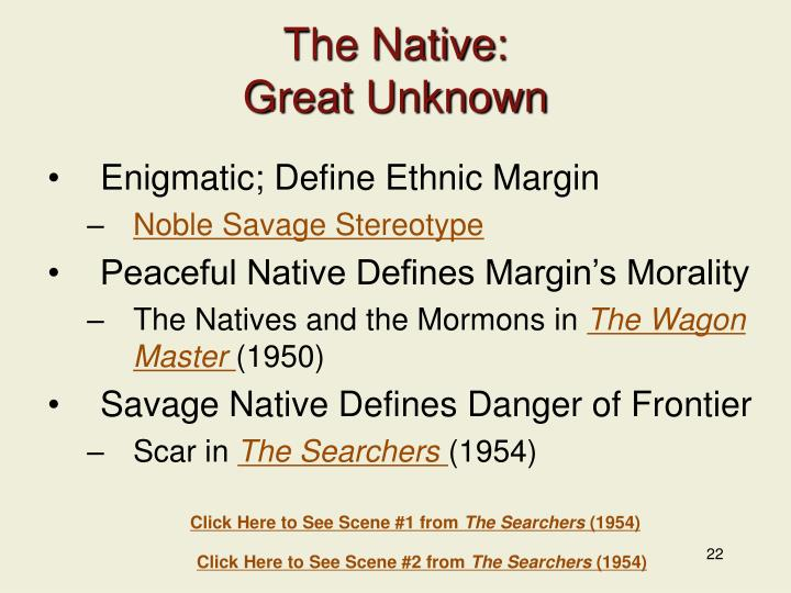 The Native: