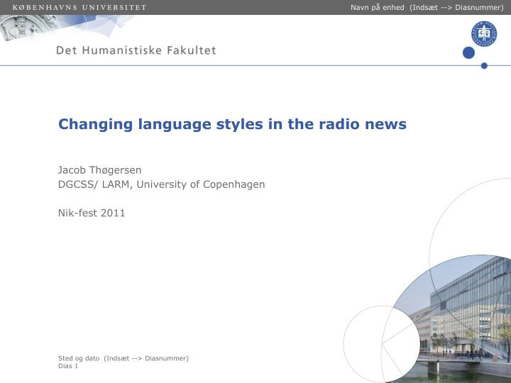 changing language styles in the radio news n.