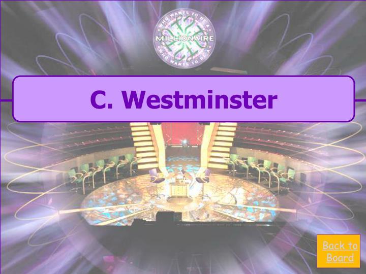C. Westminster