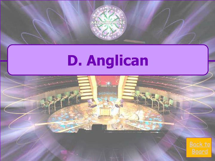 D. Anglican
