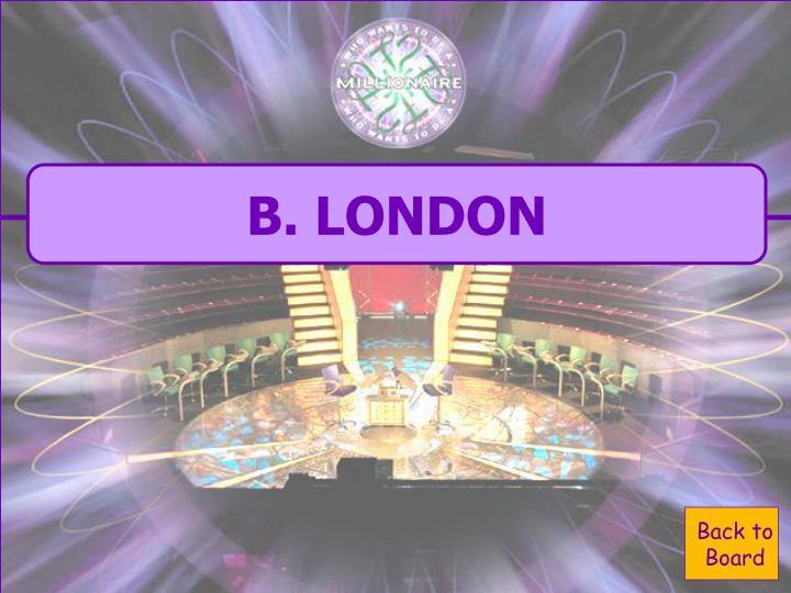 B. LONDON