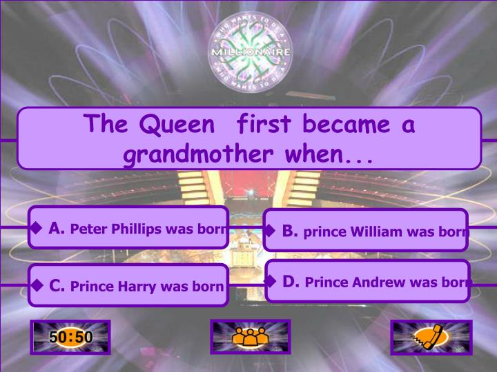 The Queen  first became a grandmother when...