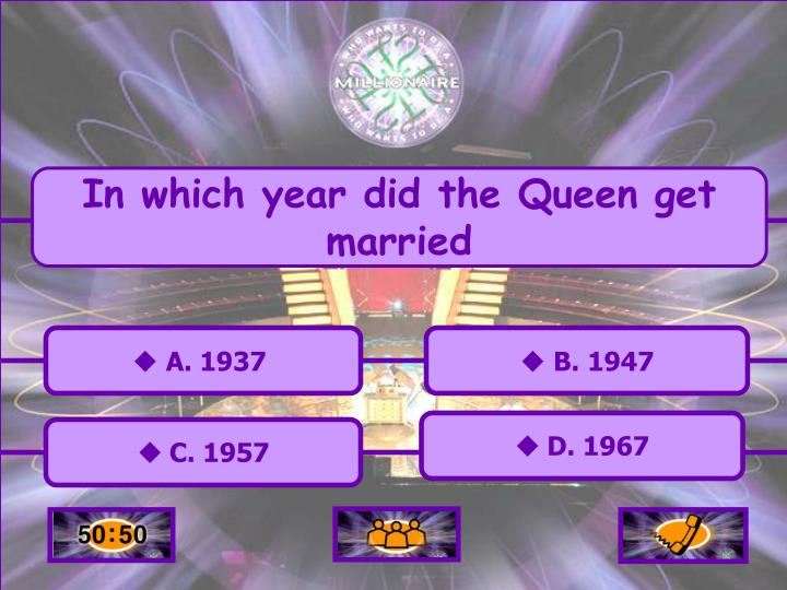 In which year did the Queen get married