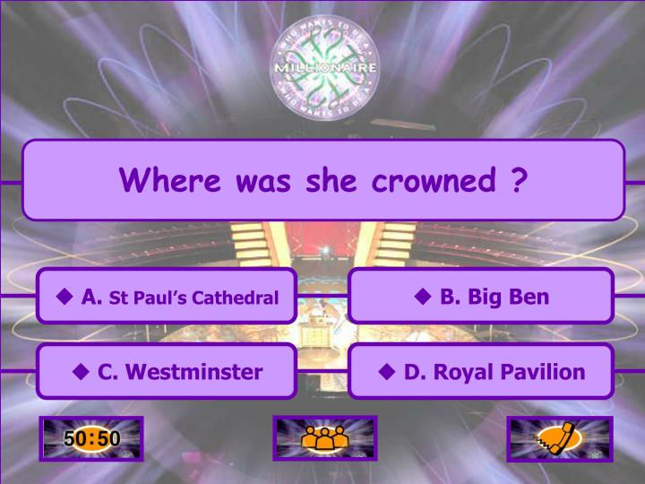 Where was she crowned ?