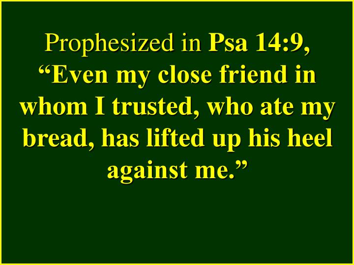 Prophesized in