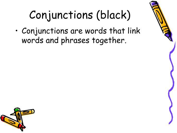 Conjunctions black1