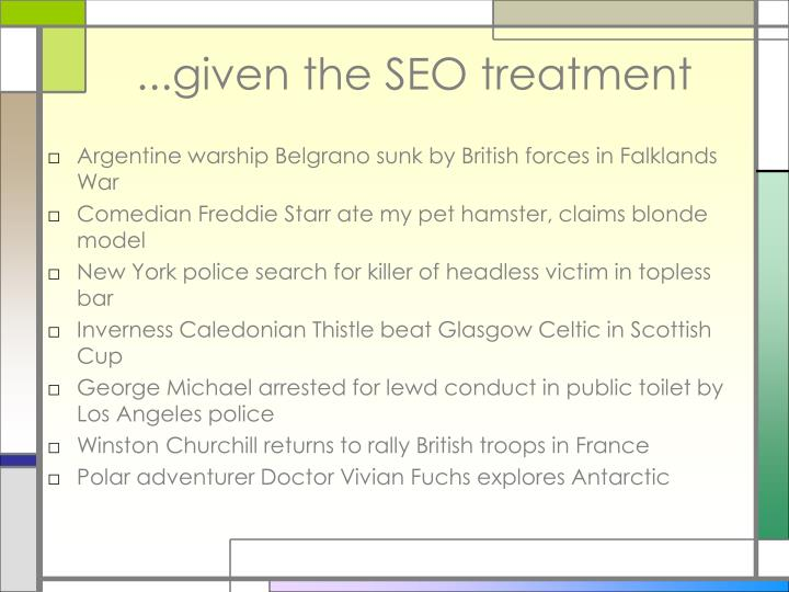 ...given the SEO treatment