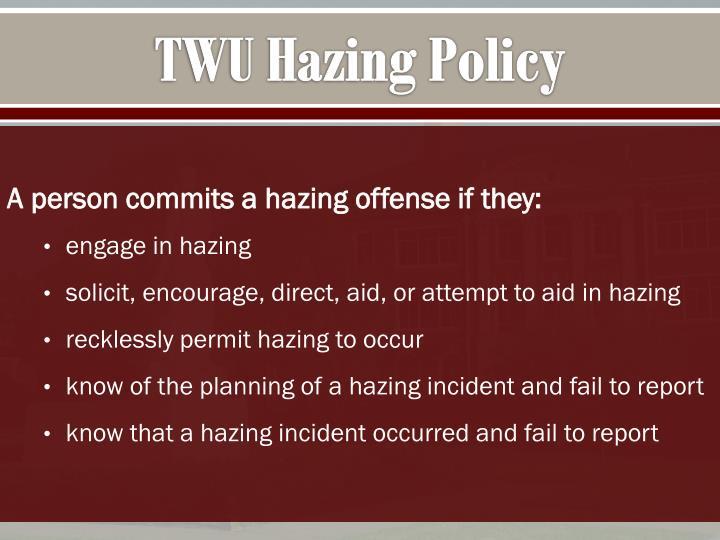 TWU Hazing Policy