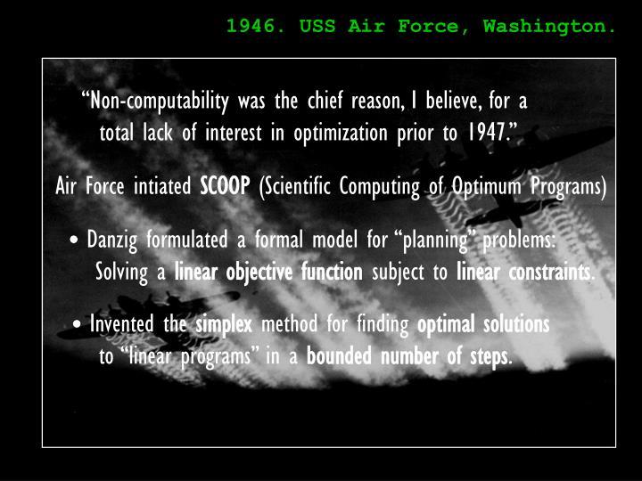 1946. USS Air Force, Washington.