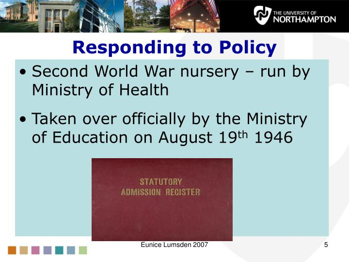 Responding to Policy