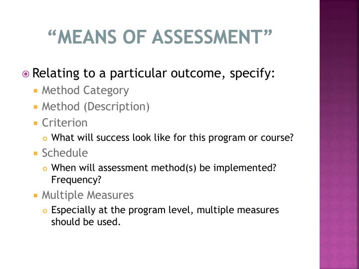 """Means of Assessment"""