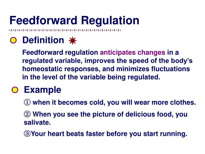 Feedforward Regulation