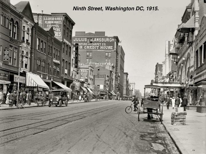 Ninth Street, Washington DC, 1915.