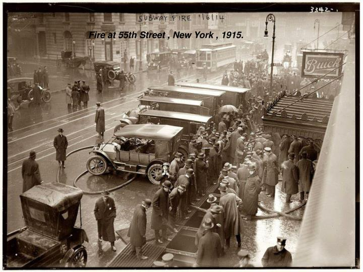 Fire at 55th Street , New York , 1915.