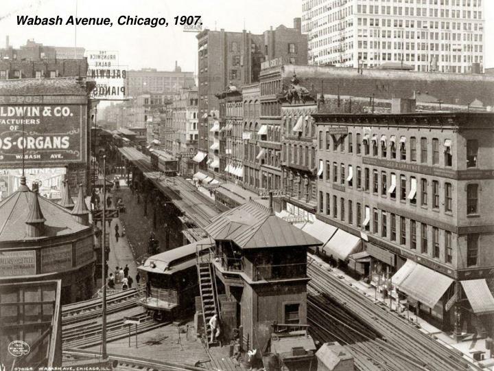 Wabash Avenue, Chicago, 1907.