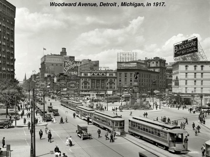 Woodward Avenue, Detroit , Michigan, in 1917.