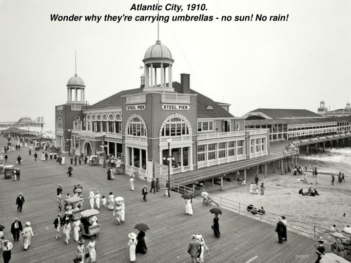 Atlantic City, 1910.