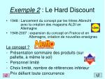 exemple 2 le hard discount