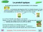 le produit typique le produit qu associe le consommateur la marque
