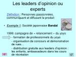 les leaders d opinion ou experts