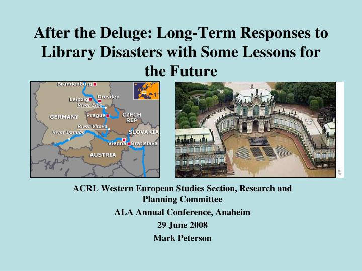 after the deluge long term responses to library disasters with some lessons for the future n.