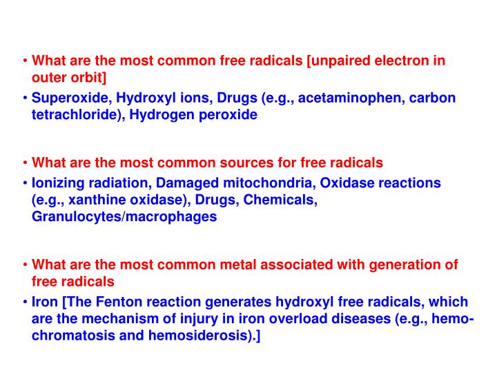 What are the most common free radicals [unpaired electron in outer orbit]
