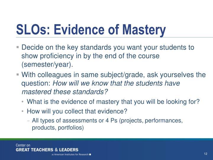 SLOs: Evidence of Mastery