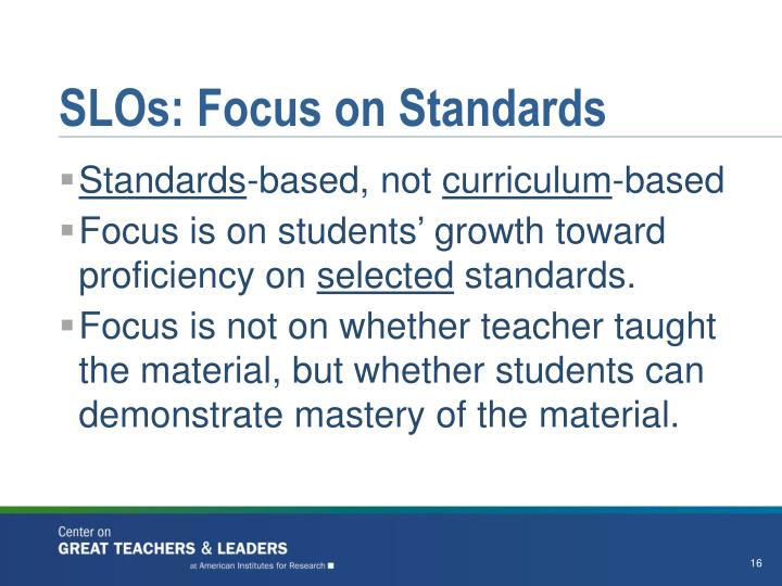 SLOs: Focus on Standards