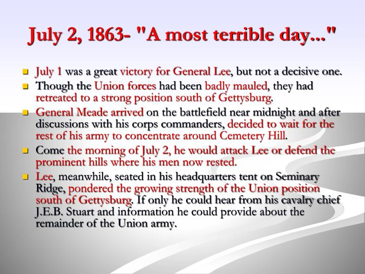 """July 2, 1863- """"A most terrible day..."""""""