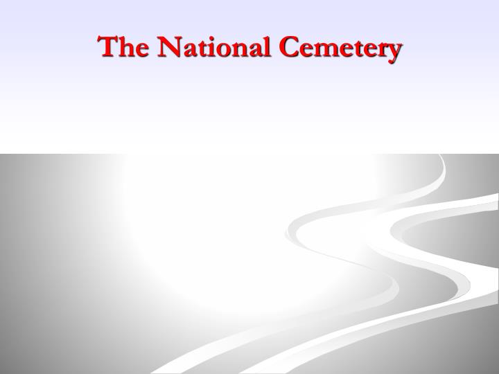 The National Cemetery