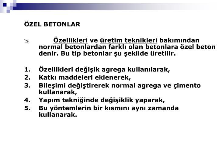 ÖZEL BETONLAR