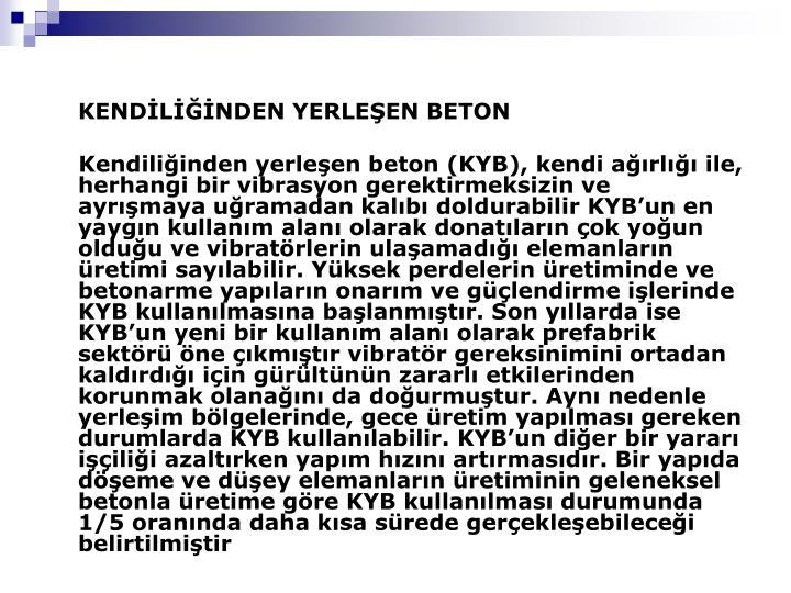 KENDİLİĞİNDEN YERLEŞEN BETON