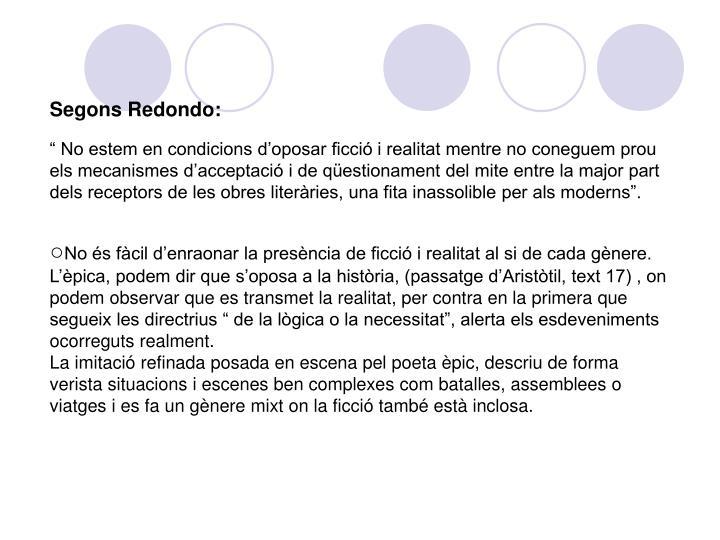 Segons Redondo: