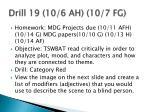 drill 19 10 6 ah 10 7 fg