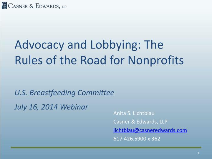Advocacy and Lobbying: The Rules of the Road for Nonprofits