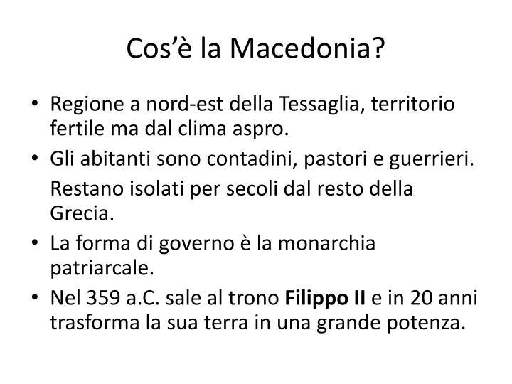 Cos'è la Macedonia?